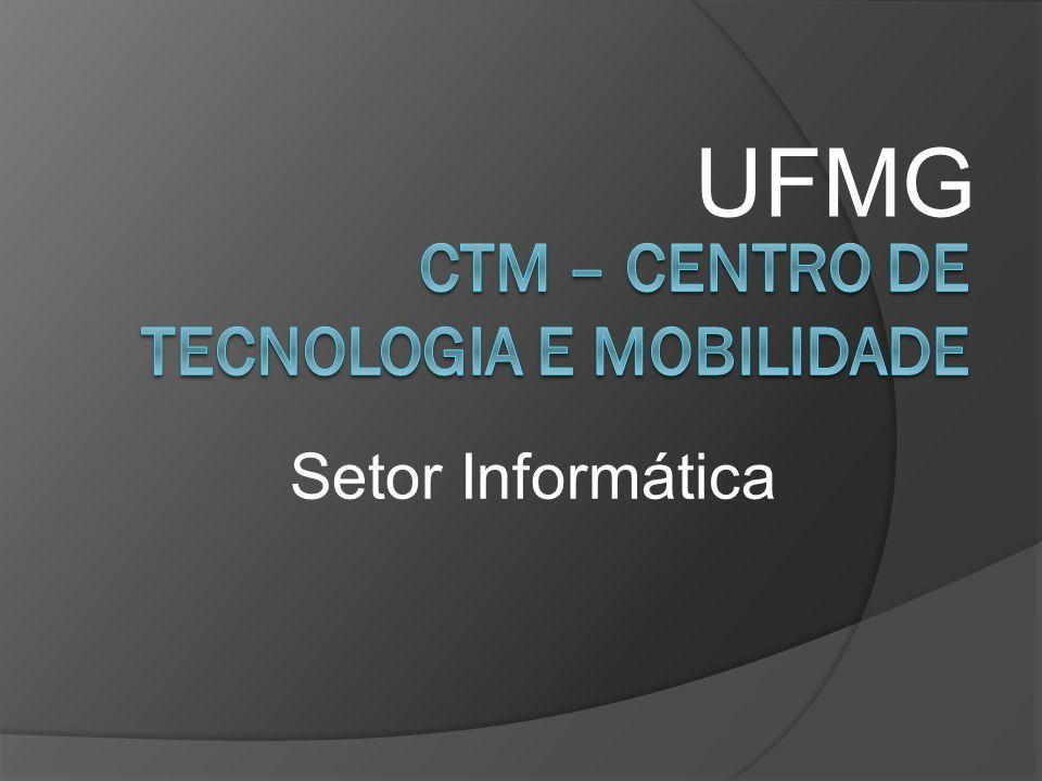 CTM – Centro de Tecnologia e Mobilidade