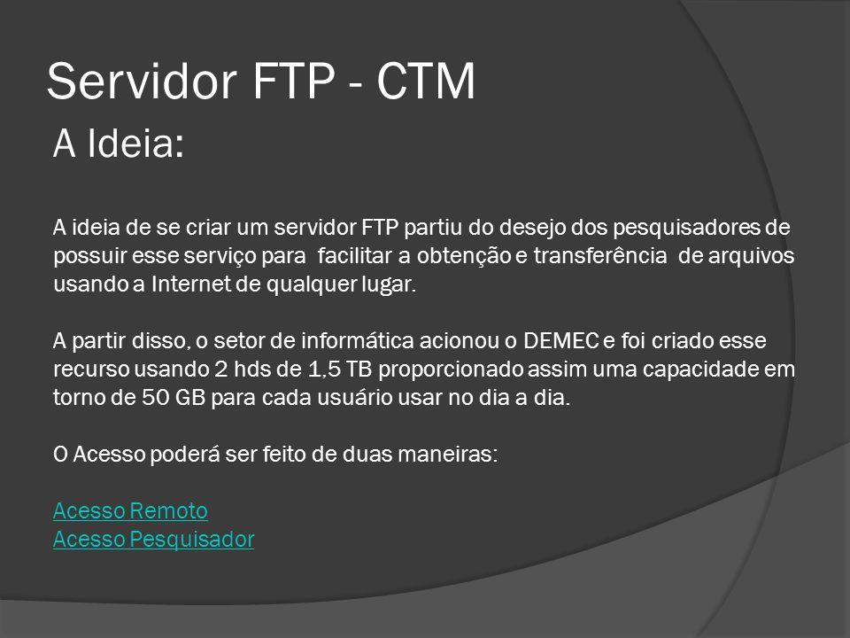 Servidor FTP - CTM A Ideia: