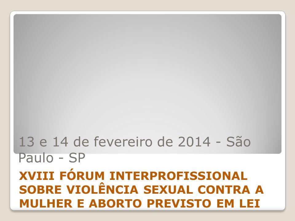 13 e 14 de fevereiro de 2014 - São Paulo - SP