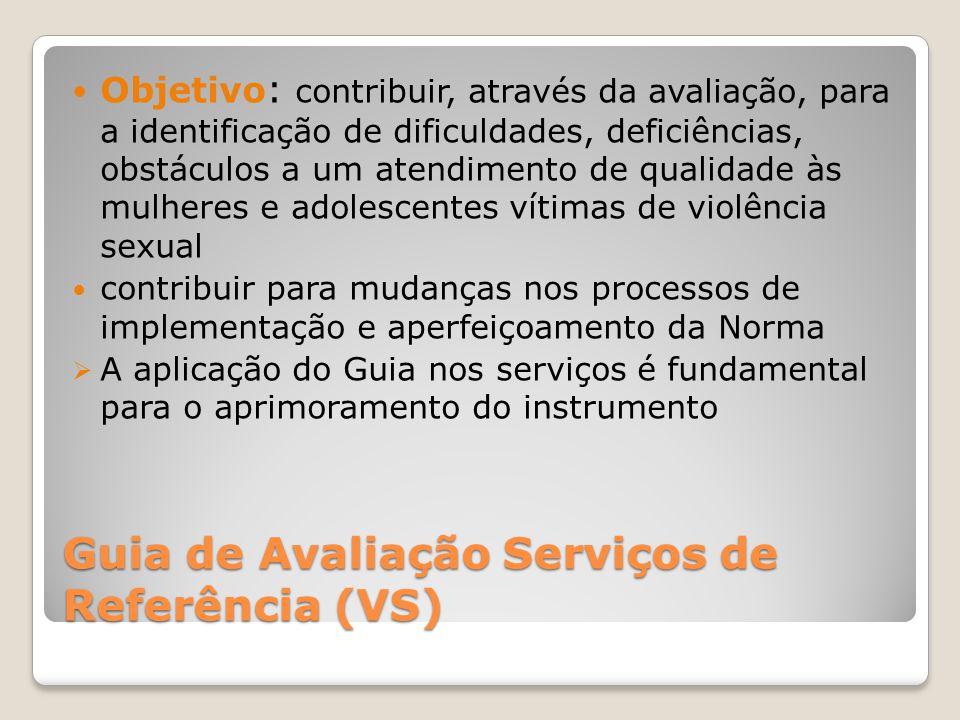 Guia de Avaliação Serviços de Referência (VS)