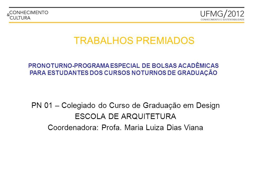 TRABALHOS PREMIADOS PN 01 – Colegiado do Curso de Graduação em Design