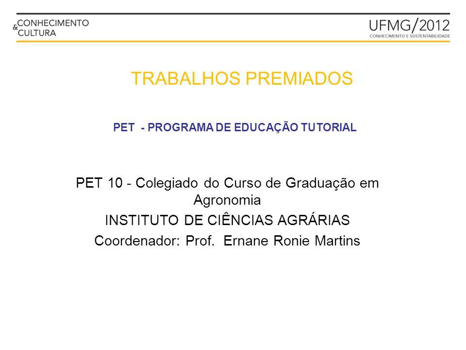 PET - PROGRAMA DE EDUCAÇÃO TUTORIAL