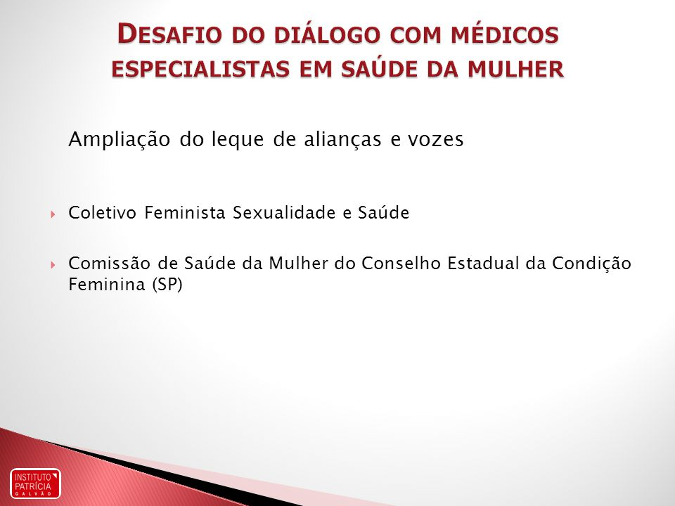 Desafio do diálogo com médicos especialistas em saúde da mulher