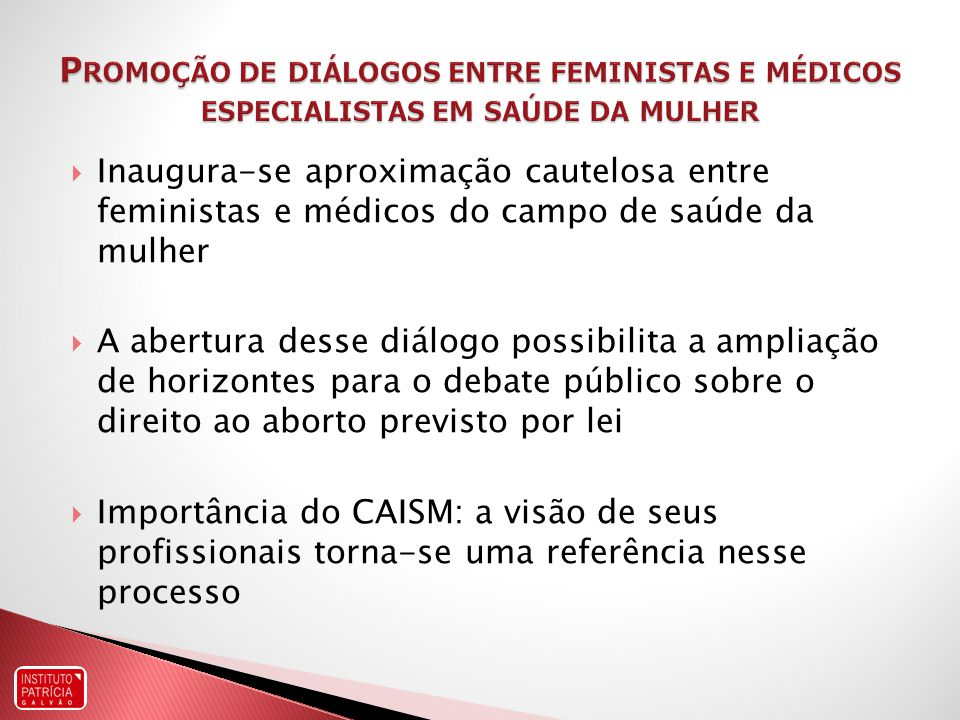 Promoção de diálogos entre feministas e médicos especialistas em saúde da mulher