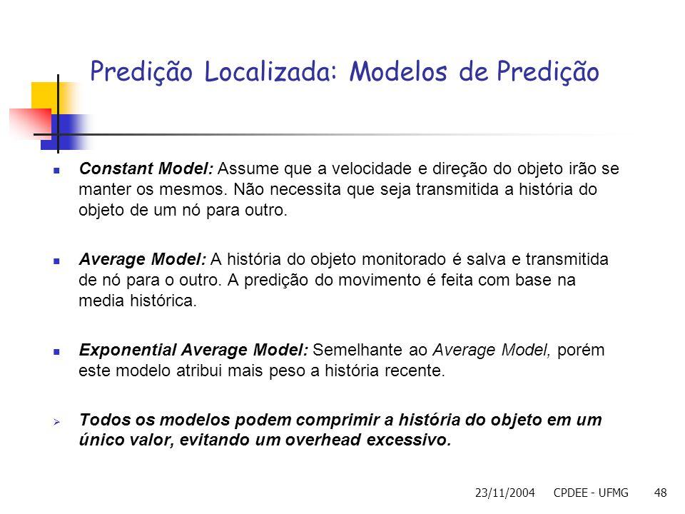 Predição Localizada: Modelos de Predição