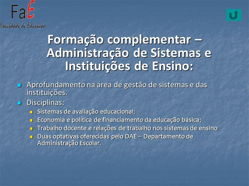 Formação complementar – Administração de Sistemas e Instituições de Ensino:
