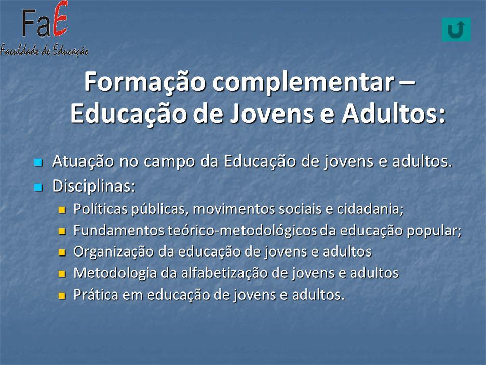 Formação complementar – Educação de Jovens e Adultos: