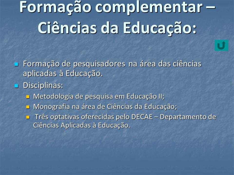 Formação complementar – Ciências da Educação: