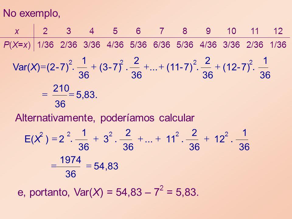 . . No exemplo, Alternativamente, poderíamos calcular