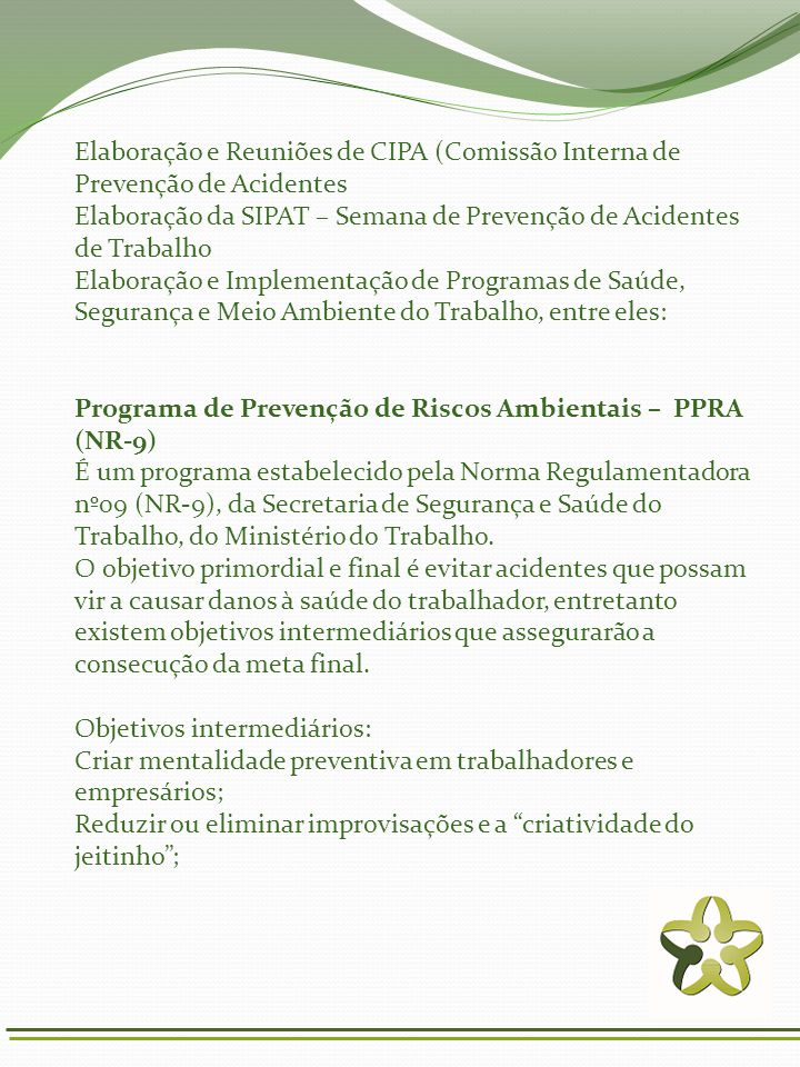 Elaboração e Reuniões de CIPA (Comissão Interna de Prevenção de Acidentes