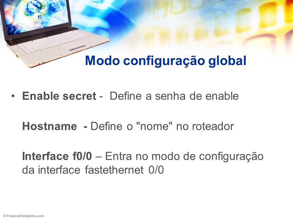 Modo configuração global