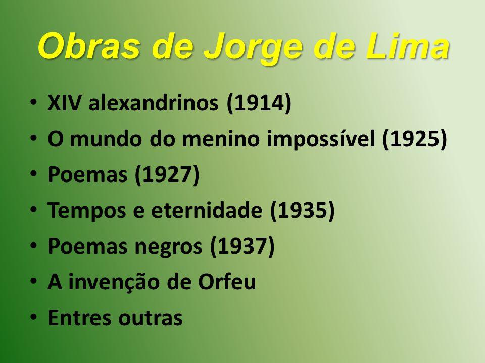 Obras de Jorge de Lima XIV alexandrinos (1914)