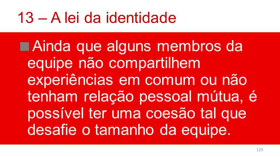 13 – A lei da identidade