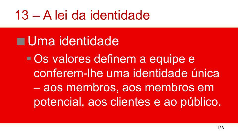 13 – A lei da identidade Uma identidade