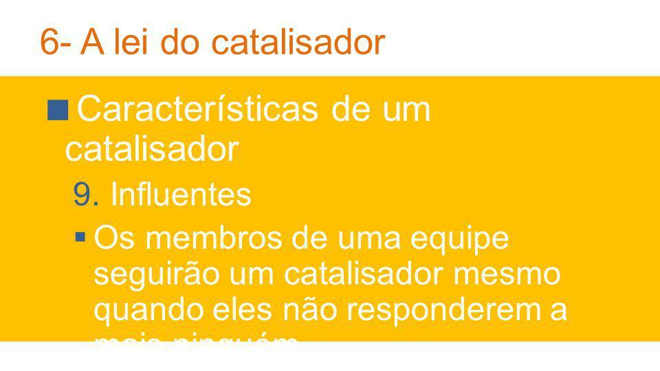 Características de um catalisador