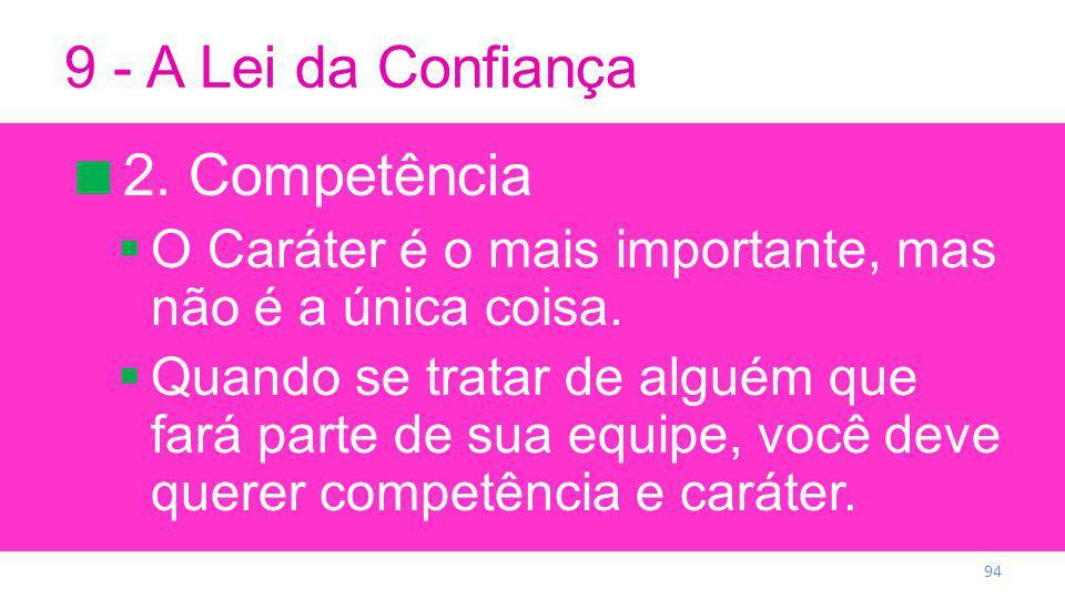 9 - A Lei da Confiança 2. Competência