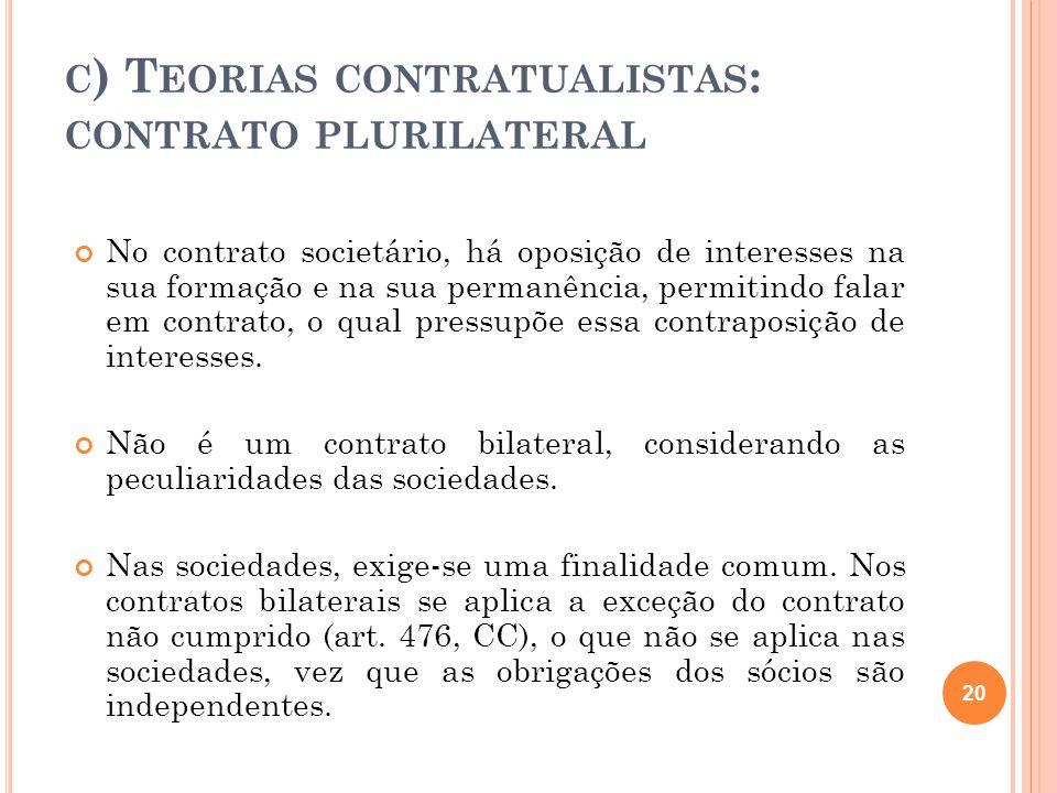 c) Teorias contratualistas: contrato plurilateral