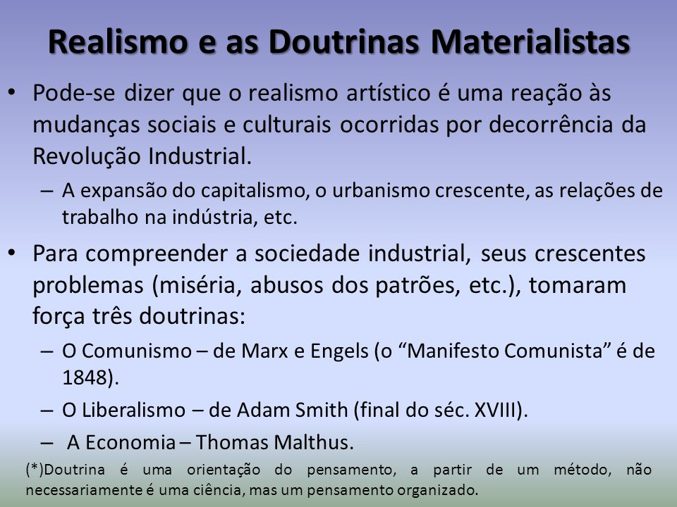 Realismo e as Doutrinas Materialistas