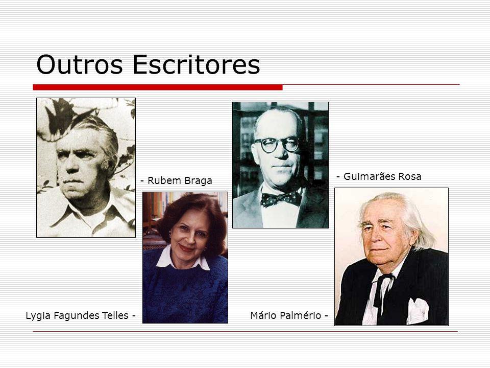 Outros Escritores - Guimarães Rosa - Rubem Braga