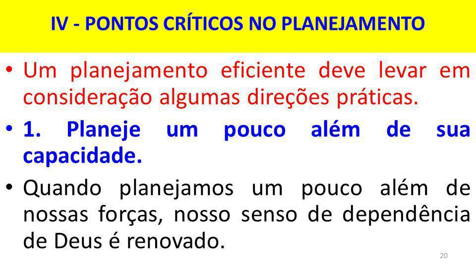 IV - PONTOS CRÍTICOS NO PLANEJAMENTO