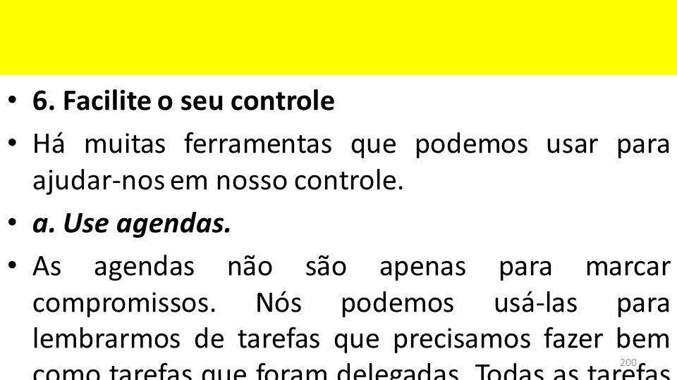 6. Facilite o seu controle