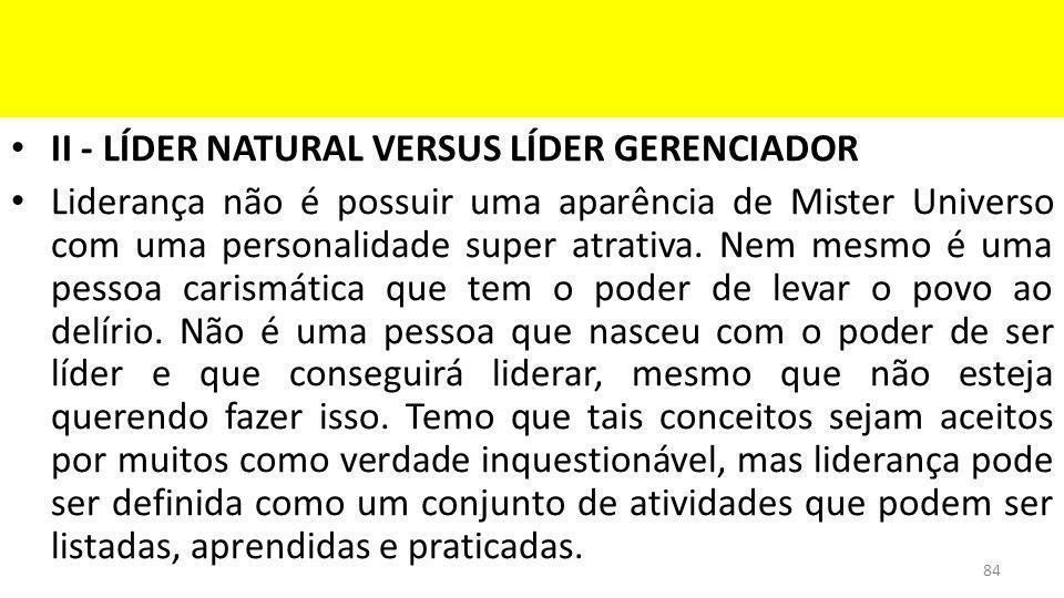 II - LÍDER NATURAL VERSUS LÍDER GERENCIADOR