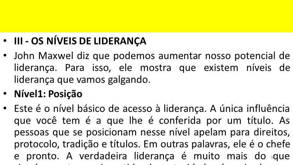 III - OS NÍVEIS DE LIDERANÇA