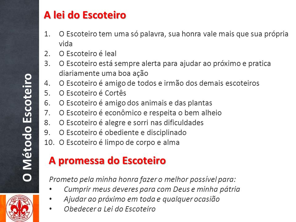 O Método Escoteiro A lei do Escoteiro A promessa do Escoteiro