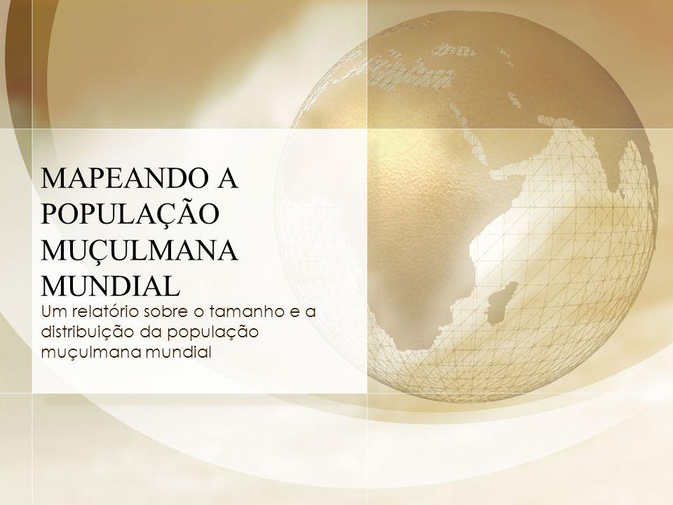 MAPEANDO A POPULAÇÃO MUÇULMANA MUNDIAL