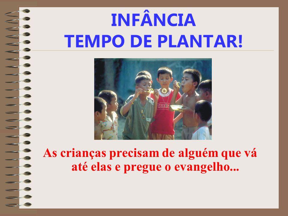 INFÂNCIA TEMPO DE PLANTAR!