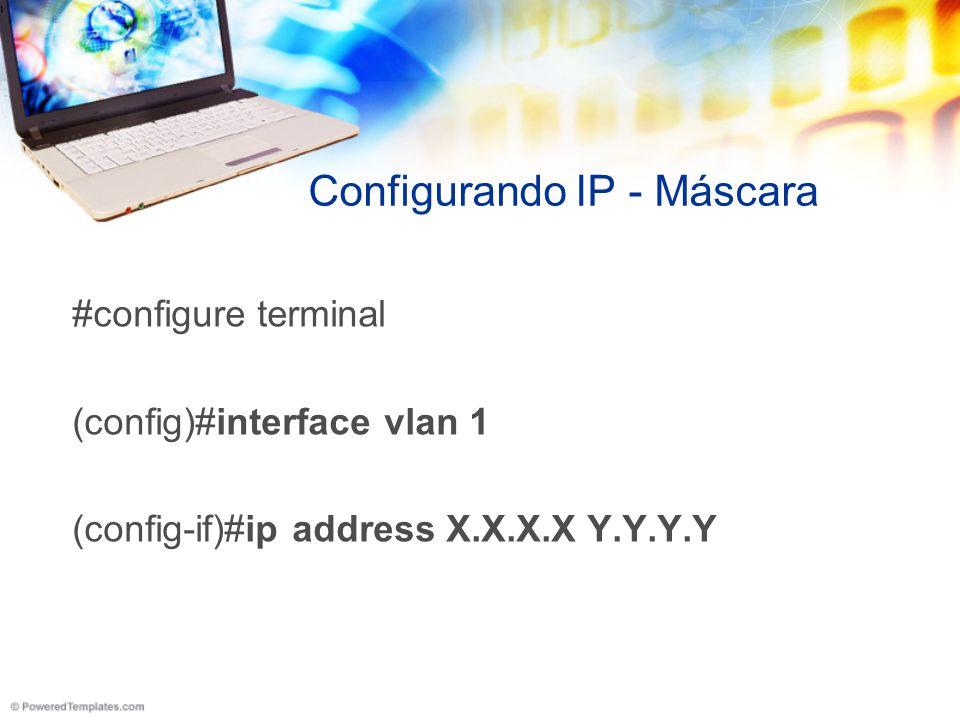 Configurando IP - Máscara