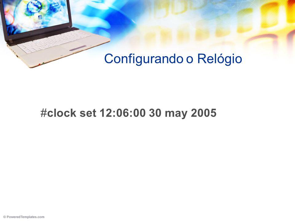 Configurando o Relógio