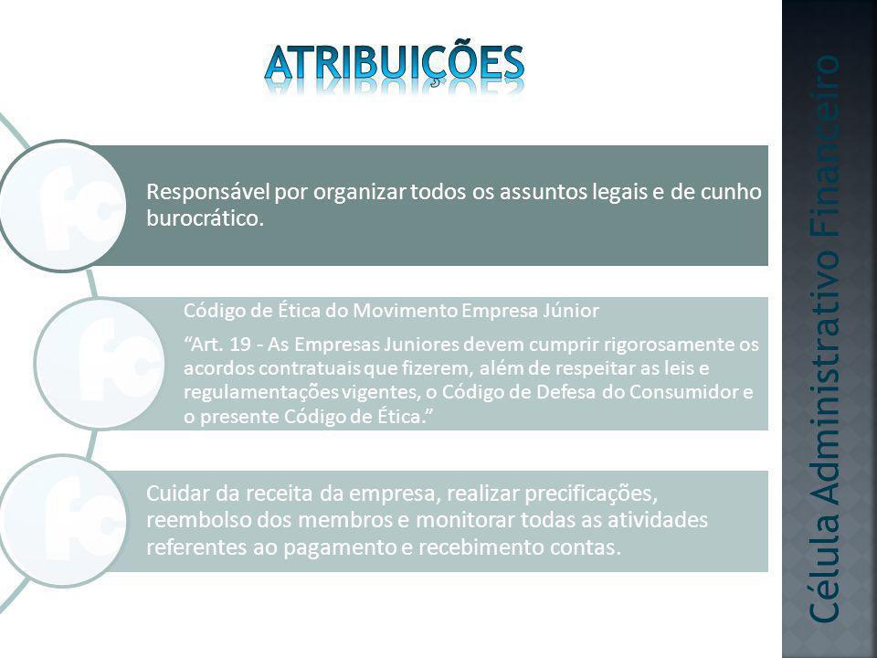 atribuições Célula Administrativo Financeiro