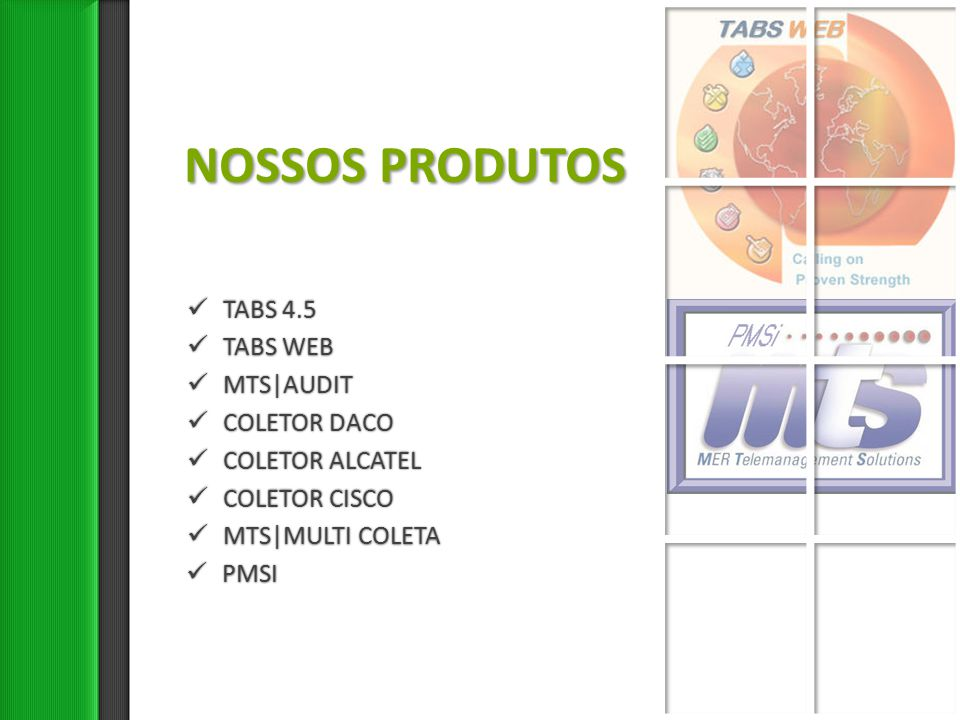 NOSSOS PRODUTOS TABS 4.5 TABS WEB MTS|AUDIT COLETOR DACO