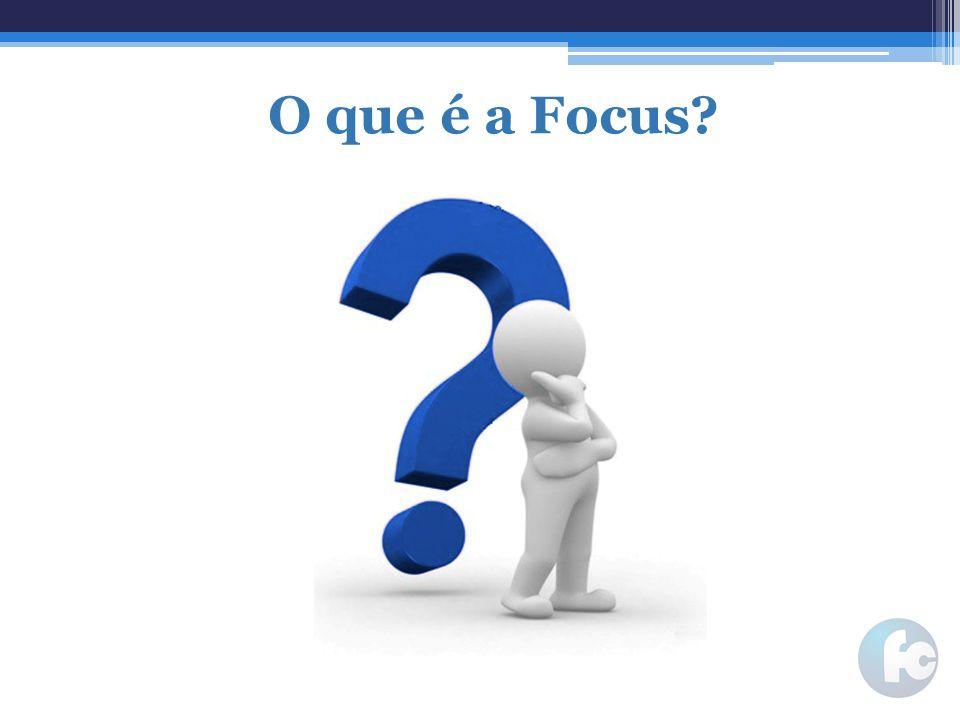 O que é a Focus