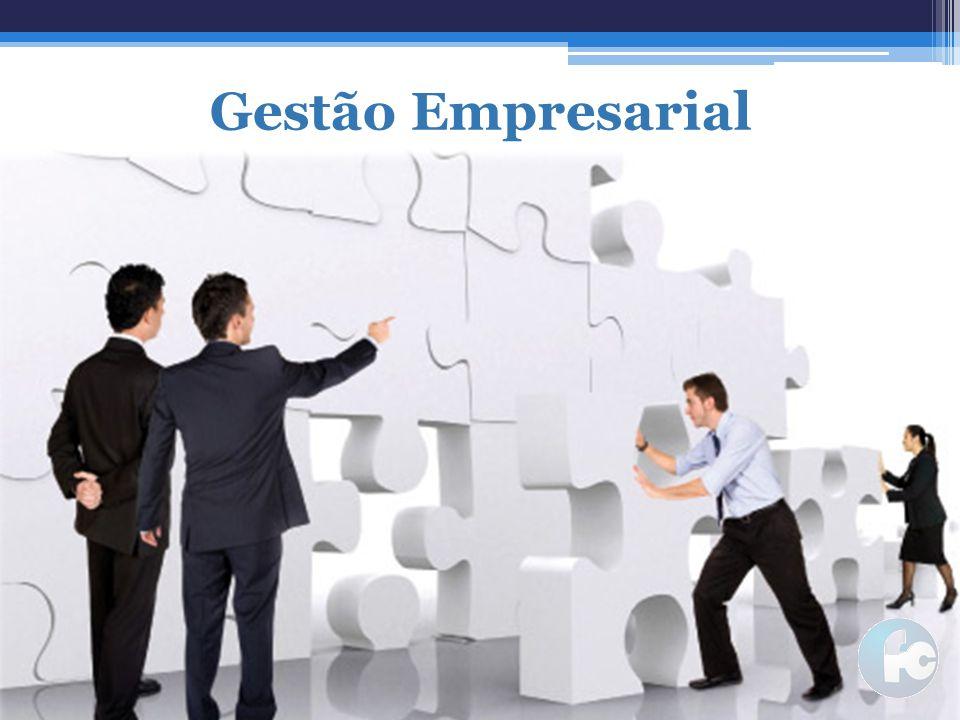 Gestão Empresarial Nosso foco de atuação é em Gestão empresarial...