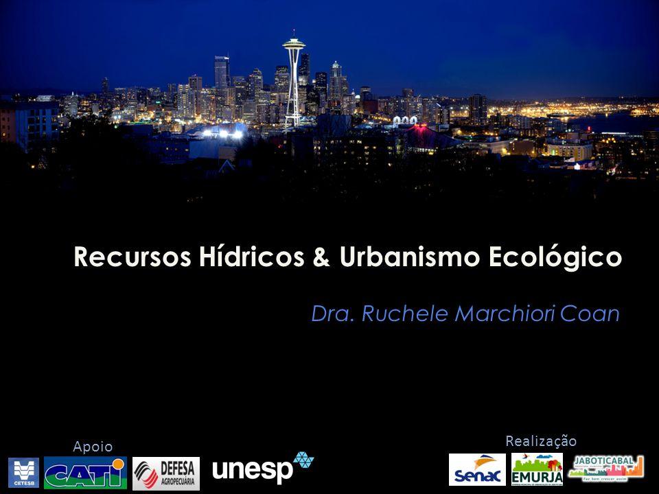 Recursos Hídricos & Urbanismo Ecológico