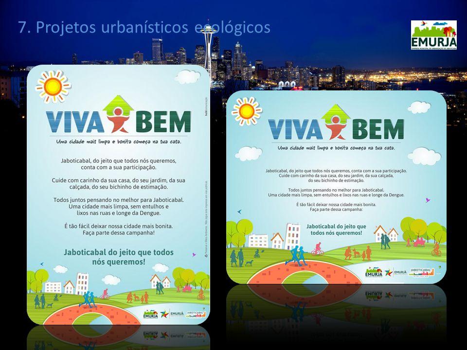 7. Projetos urbanísticos ecológicos