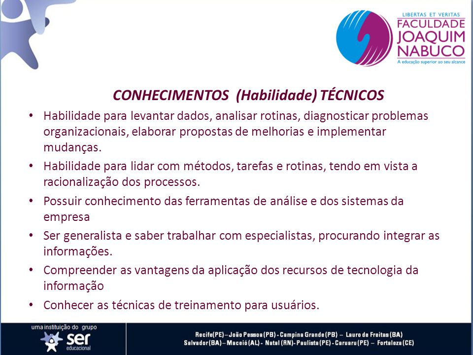 CONHECIMENTOS (Habilidade) TÉCNICOS