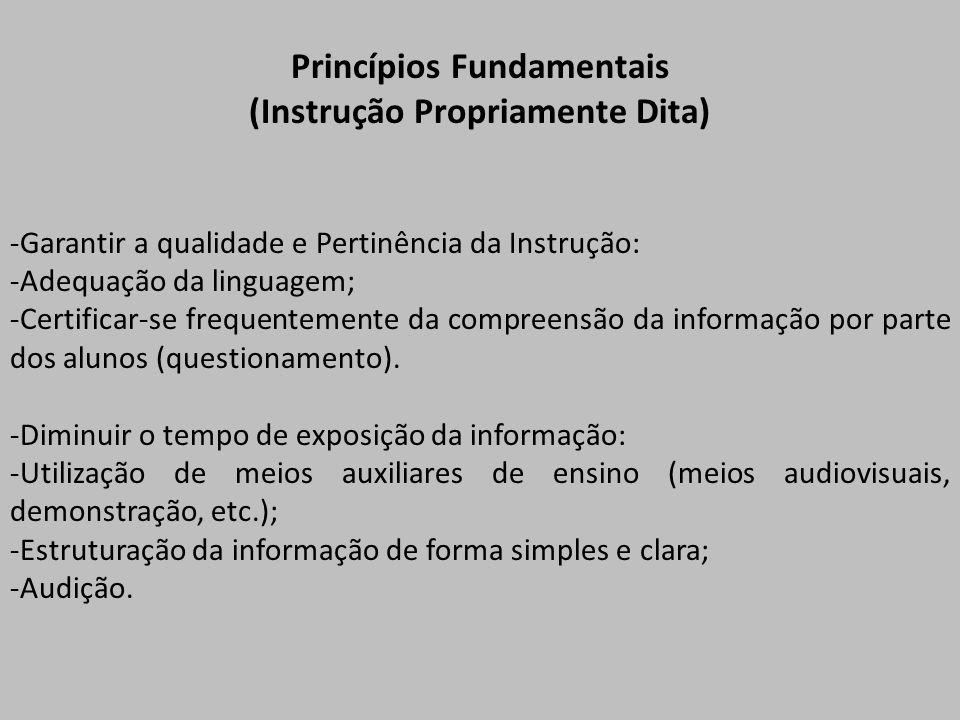 Princípios Fundamentais (Instrução Propriamente Dita)