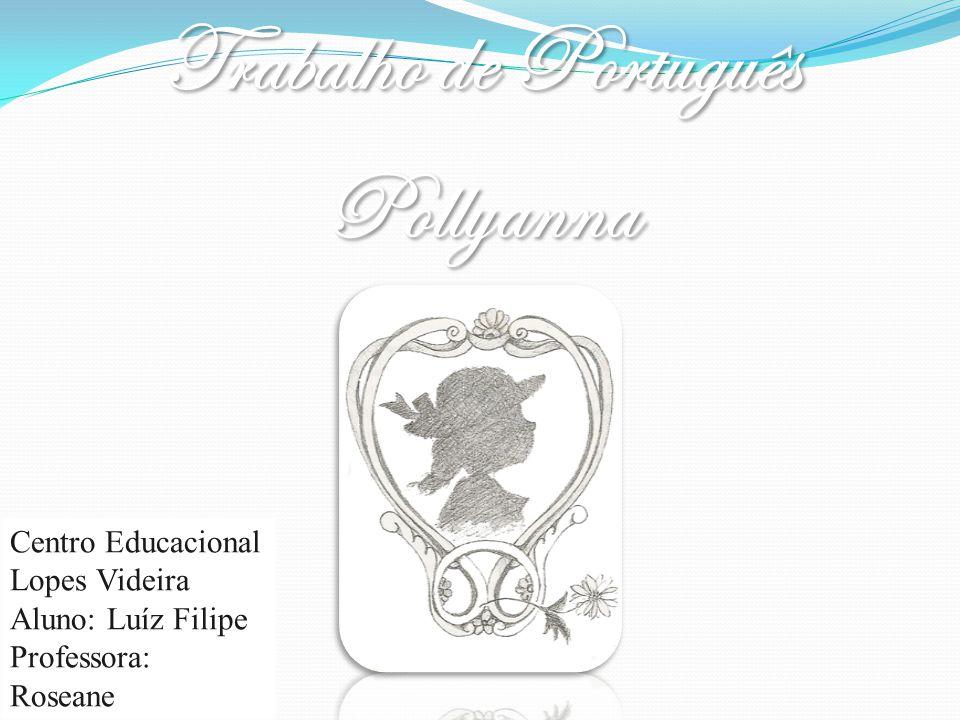 Trabalho de Português Pollyanna
