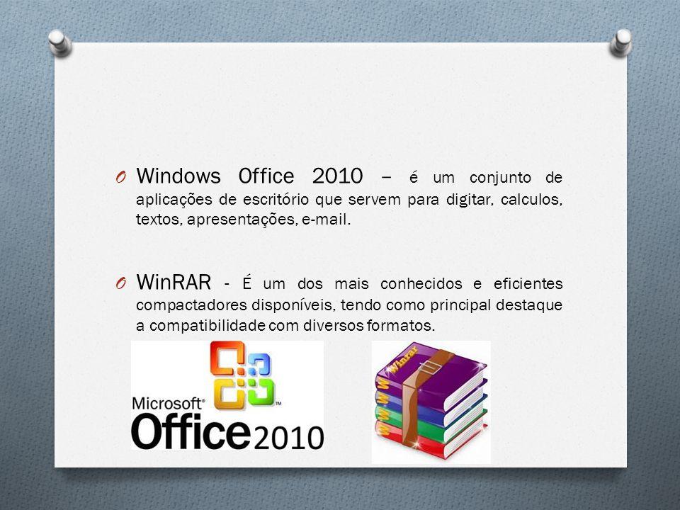 Windows Office 2010 – é um conjunto de aplicações de escritório que servem para digitar, calculos, textos, apresentações, e-mail.