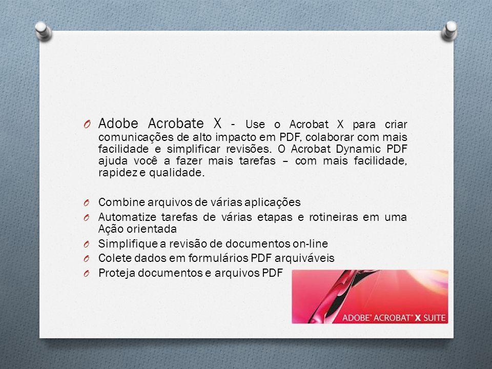 Adobe Acrobate X - Use o Acrobat X para criar comunicações de alto impacto em PDF, colaborar com mais facilidade e simplificar revisões. O Acrobat Dynamic PDF ajuda você a fazer mais tarefas – com mais facilidade, rapidez e qualidade.