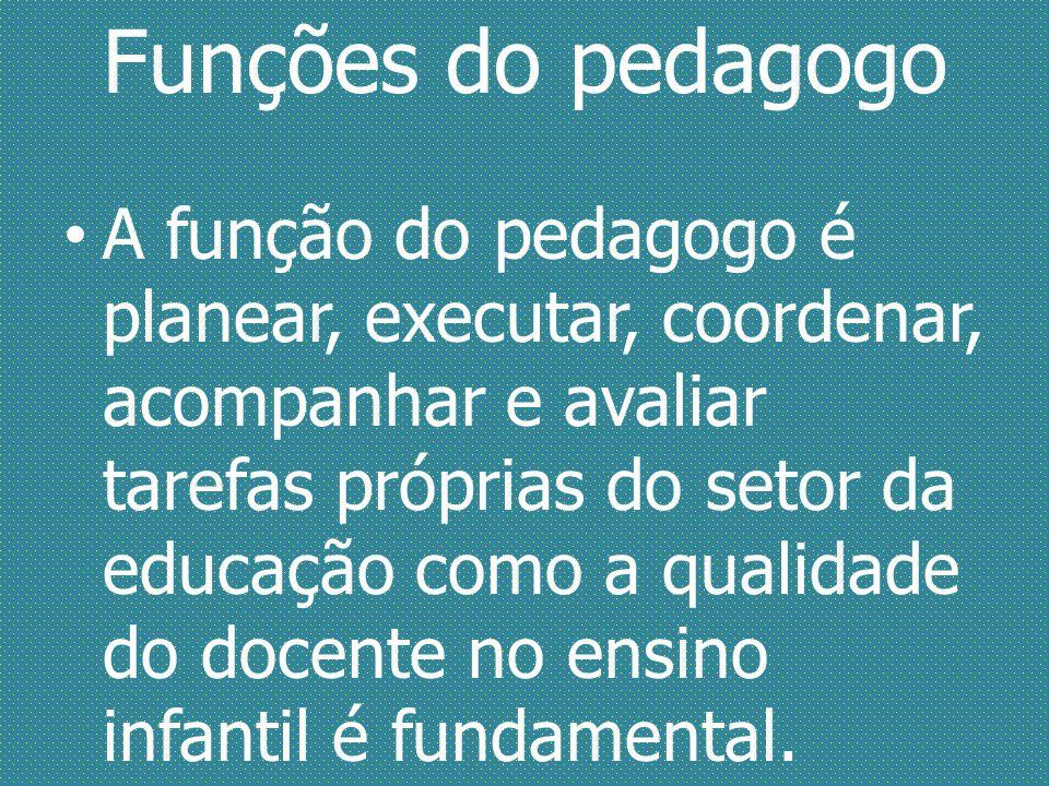 Funções do pedagogo