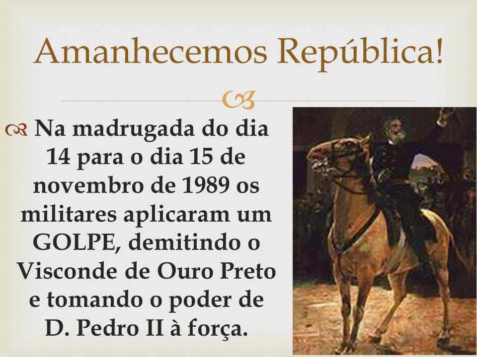 Amanhecemos República!