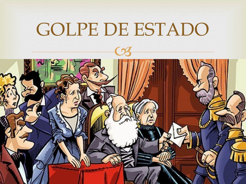 GOLPE DE ESTADO