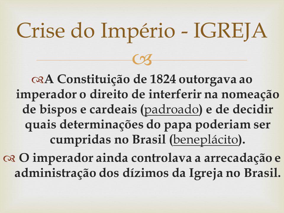 Crise do Império - IGREJA