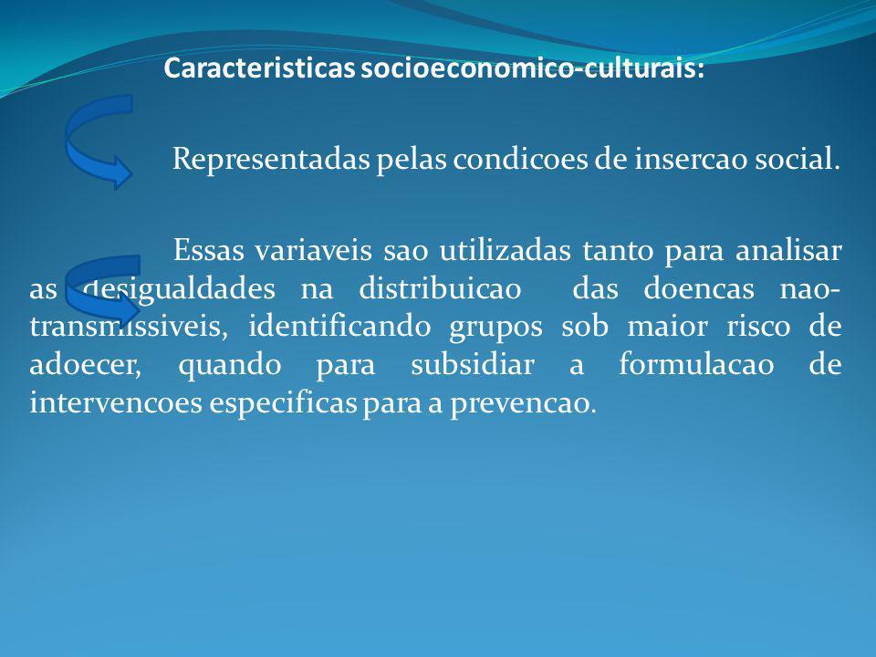 Caracteristicas socioeconomico-culturais: