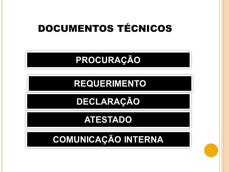 DOCUMENTOS TÉCNICOS PROCURAÇÃO REQUERIMENTO DECLARAÇÃO ATESTADO
