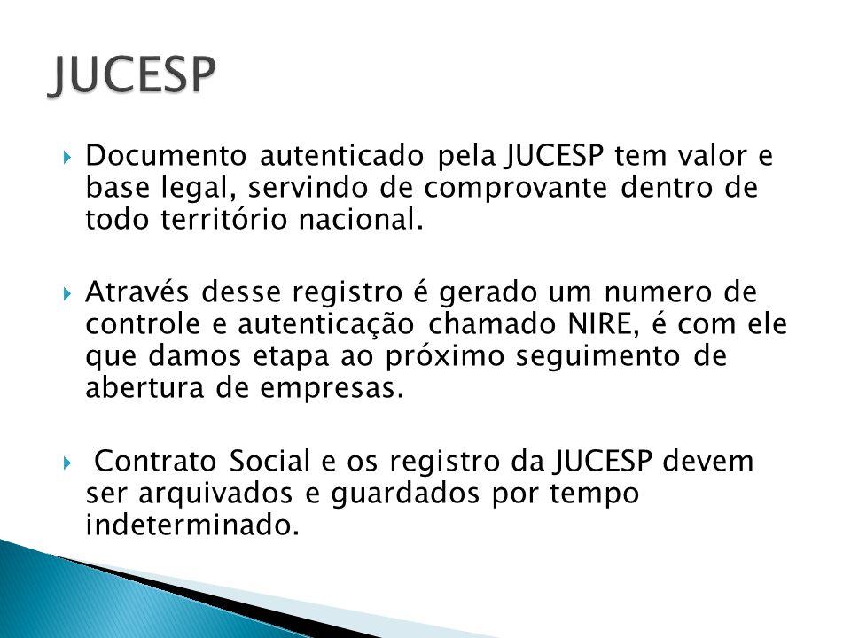 JUCESP Documento autenticado pela JUCESP tem valor e base legal, servindo de comprovante dentro de todo território nacional.